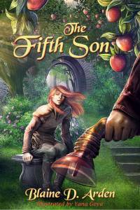 The Fifth Son, by Blaine D. Arden