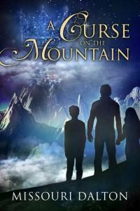 Missouri Dalton - A Curse on the Mountain