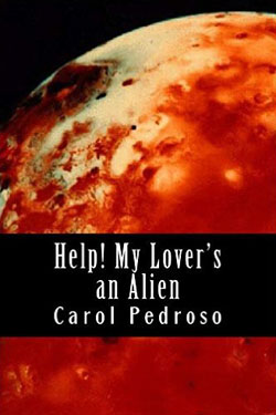 Help! My Lover's an Alien