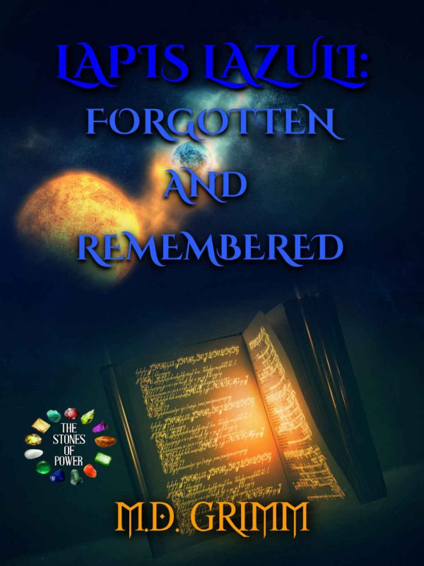 REVIEW: Lapus Lazuli: Forgotten and Remembered, by M.D. Grimm