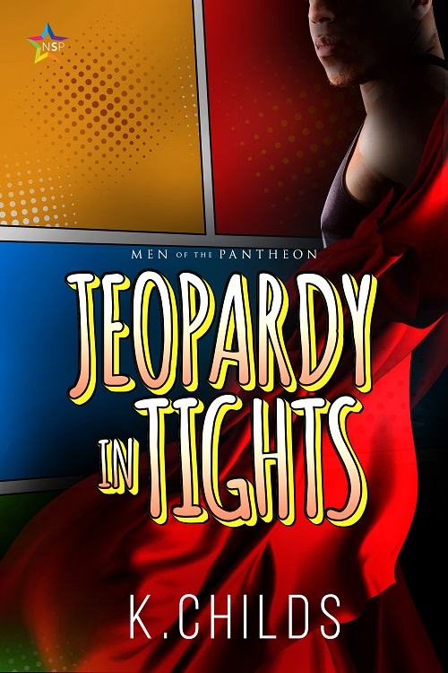 Jeopardy In Tights, By K. Childs