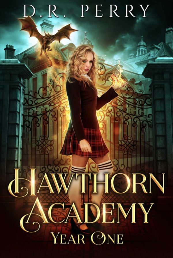 Hawthorn Academy: Year One - D.R. Perry