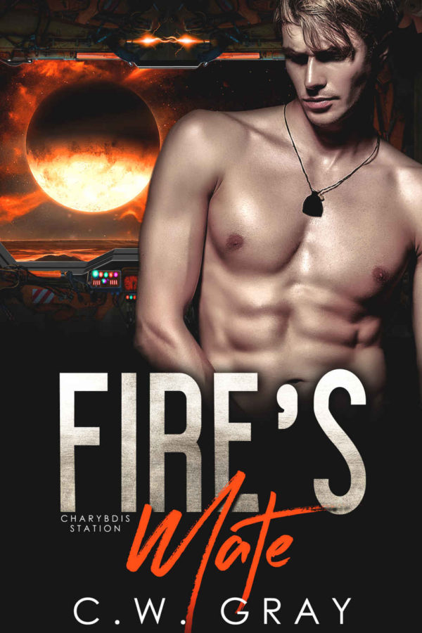 Fire's Mate - C.W. Gray