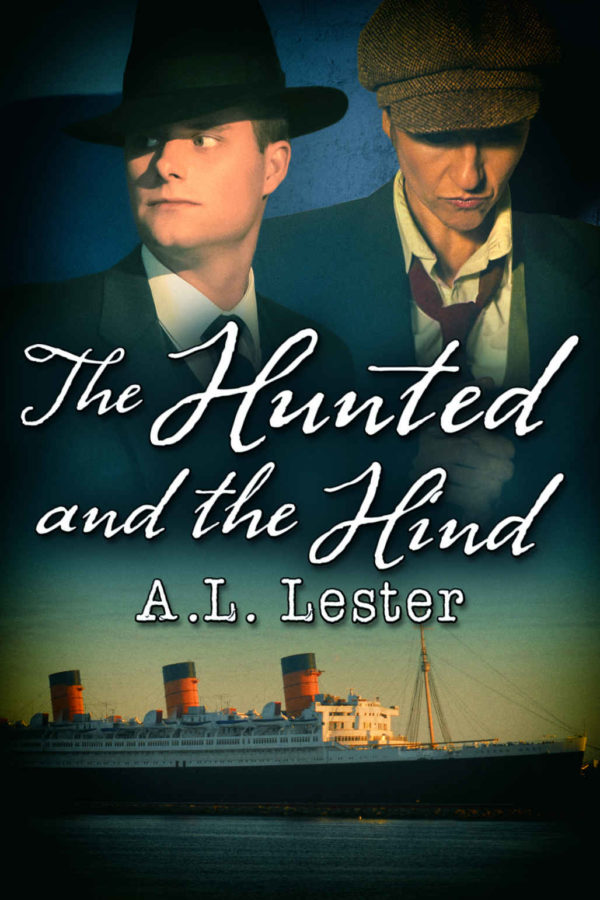 The Hunted and the Hind - A.L. Lester